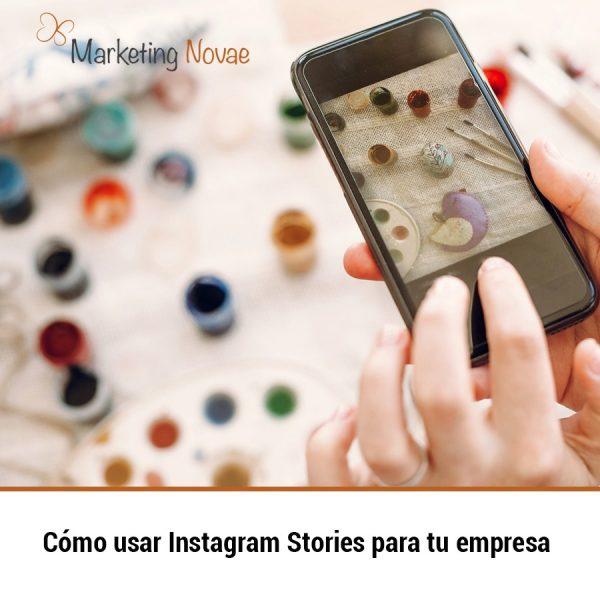Cómo usar Instagram Stories para tu empresa