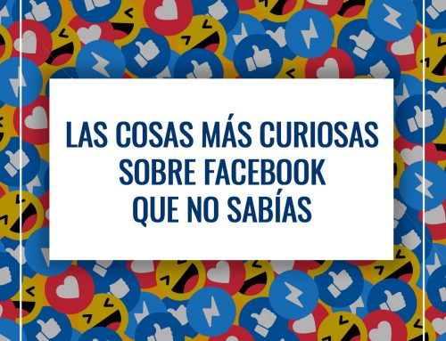 Las curiosidades sobre Facebook que no conocías
