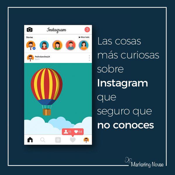 Las curiosidades sobre Instagram que seguro que no conocías