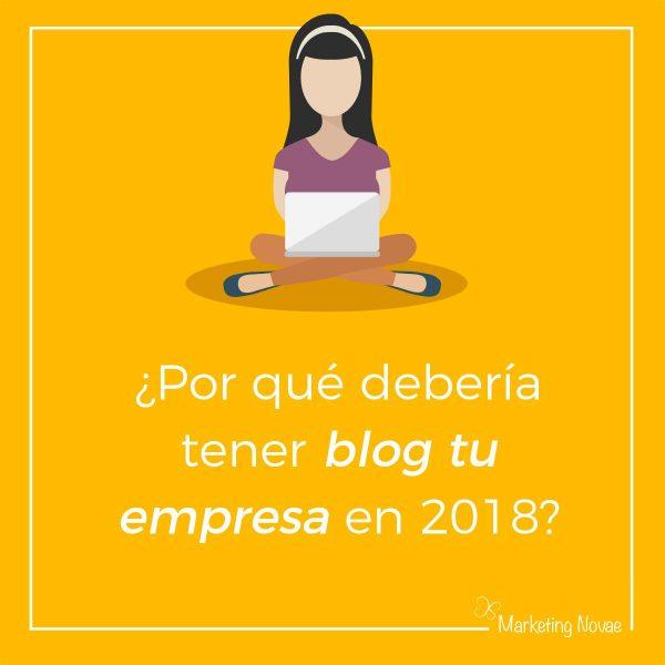 Por qué debería mi empresa tener un blog corporativo en 2018
