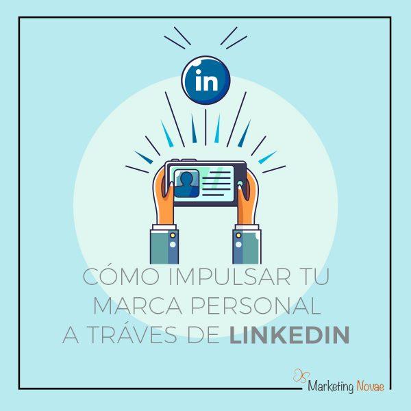 Impulsar tu marca personal a través de Linkedin