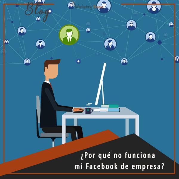 ¿Por qué mi empresa no funciona en Facebook?